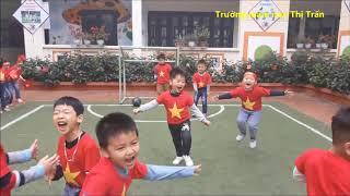 Trường Mầm Non Thị Trấn Sóc Sơn   Việt Nam Vô Địch