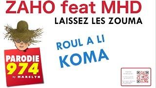 ZAHO feat MHD - LAISSEZ LES KOUMA - PARODIE 974