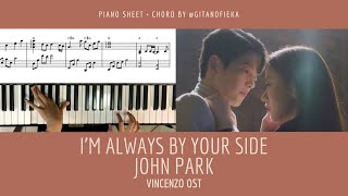 I'm Always By Your Side - John Park (존박) | Vincenzo OST | Piano Cover | Piano Sheet | Piano Chord