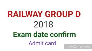 Railway group d exam date | Railway group D admit card | rrb group d exam date