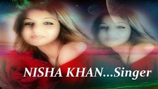 NISHA KHAN... Sings...ROOTHE HO TUM...
