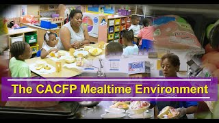The CACFP Mealtime Environment