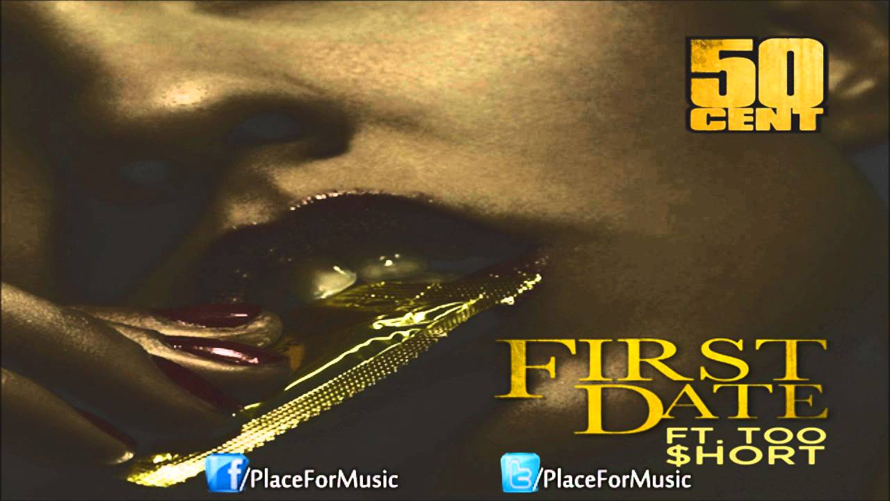 Download 50 Cent - First Date ft. Too $hort [CDQ]
