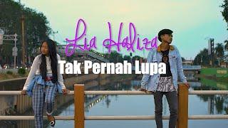 Lia Haliza - Tak Pernah Lupa (Official Music Video)