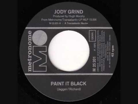 JODY GRIND - PAINT IT BLACK