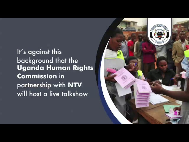 Human Rights in Electoral process Talk show with UHRC