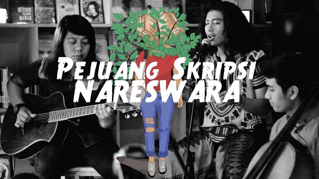 Pejuang Skripsi Nareswara Official Music Video Youtube