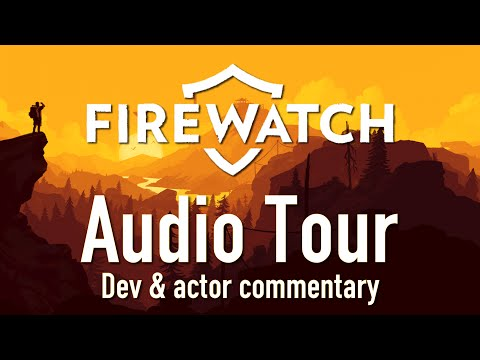 Ep 1 - Firewatch Audio Tour gameplay (Let's Play Firewatch gameplay) [1080p, 60fps]