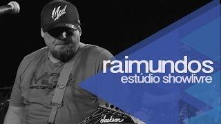 Raimundos no Estúdio Showlivre 2014 - Apresentação na íntegra