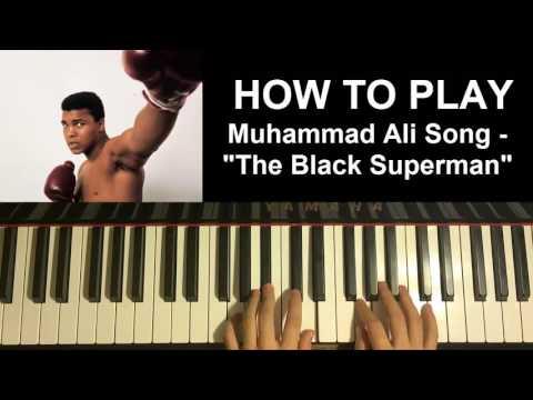 """HOW TO PLAY - Muhammad Ali Song - """"The Black Superman"""" - Johnny Wakelin (Piano Tutorial)"""