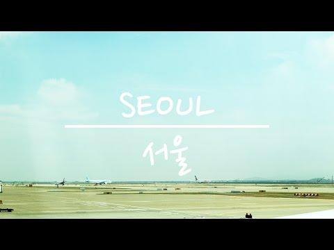 Korea Vlog #1: Hello Seoul