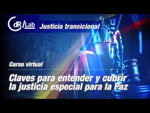 Curso Virtual: Justicia Transicional / Módulo 3