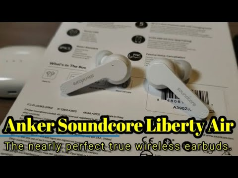 Anker SoundCore Liberty Air:  A nearly perfect true wireless earbud for $80.
