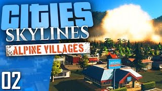 Cities: Skylines Natural Disasters | Alpine Villages | Part 2