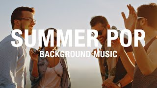 Summer Pop Background Music for Videos