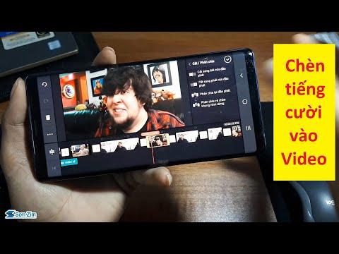 Cách chèn tiếng cười vào video trên điện thoại