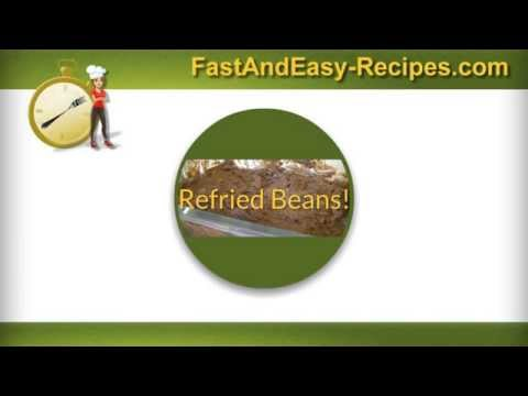 Fast And Easy Recipes - Refried Beans In 7 Minutes!