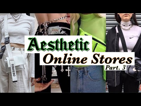 AESTHETIC ONLINE STORES // Part. 3