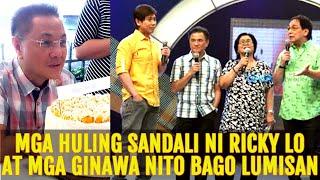 LAST MOMENTS ni Ricky Lo Bago NAG PAALAM at mga GINAWA nito