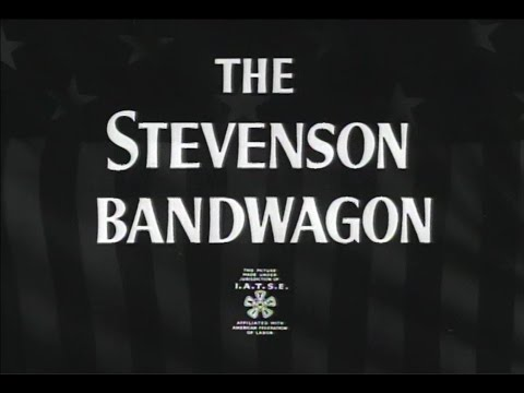 "MR2007-46 ""The Stevenson Bandwagon"""