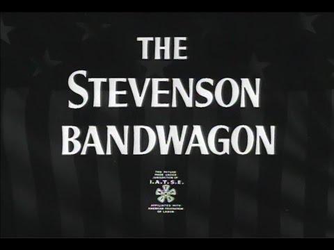"MR2007-46 ""The Stevenson Bandwagon"""