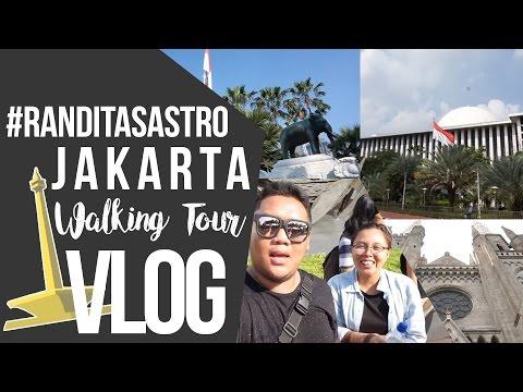 #RANDITASASTRO Vlog: Jakarta Walking Tour