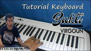 Download Lagu Tutorial Keyboard Virgoun (Bukti) ~ Belajar Chord Aslinya buat Pemula Mp3