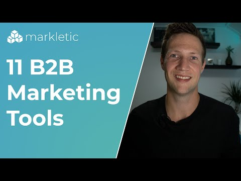 Try These 11 B2B Marketing Tools Focussed On The Full Buyer's Journey.