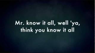 Mr. Know It All - Kelly Clarkson (Lyrics) HD