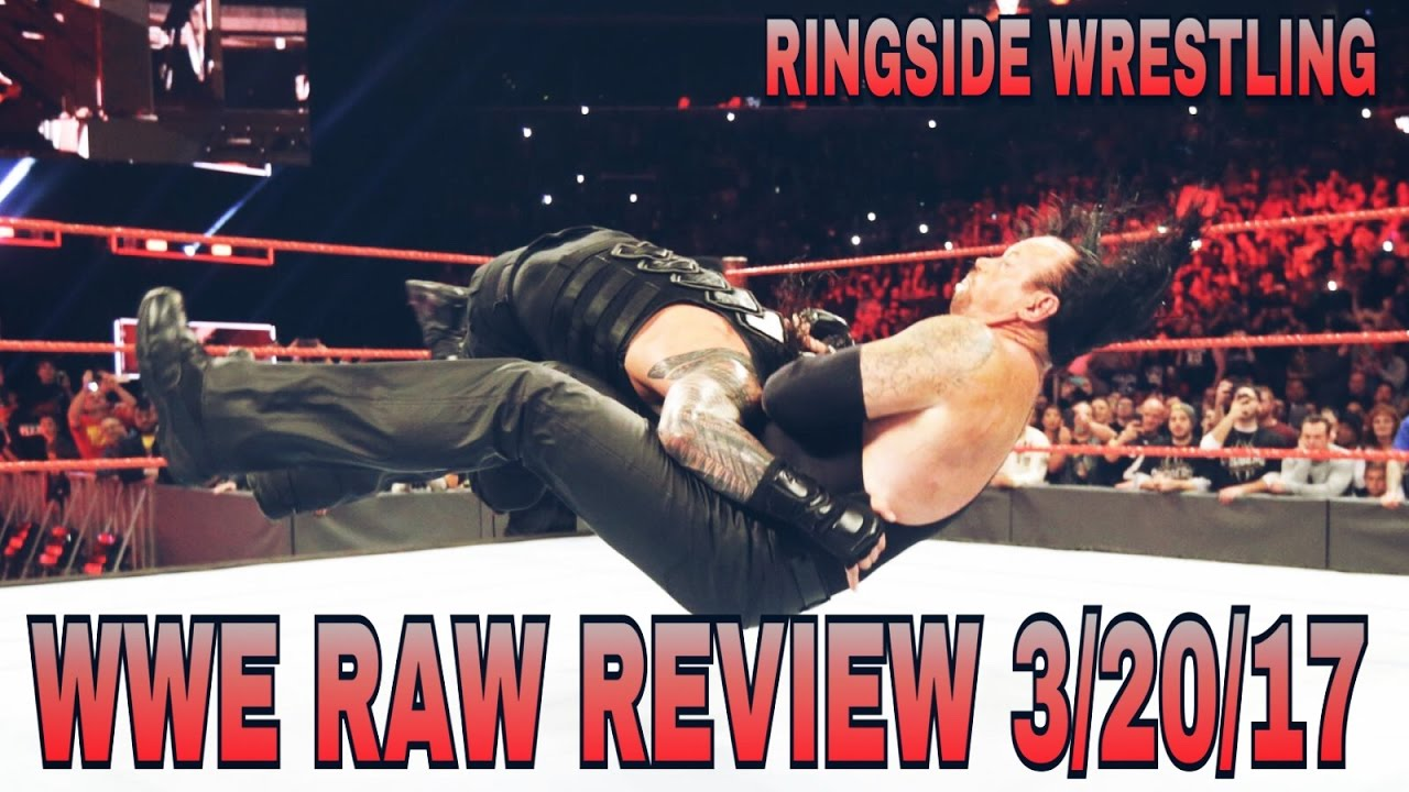 wwe raw 3 20 17 review and results roman reigns spears the