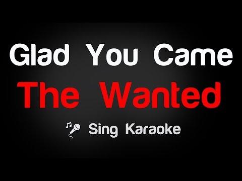 The Wanted - Glad You Came Karaoke Lyrics
