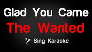 The Wanted - Glad You Came Karaoke Lyrics