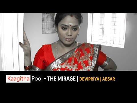 Kaagitha Poo- The Mirage |Tamil Short film | Devi Priya | Absar