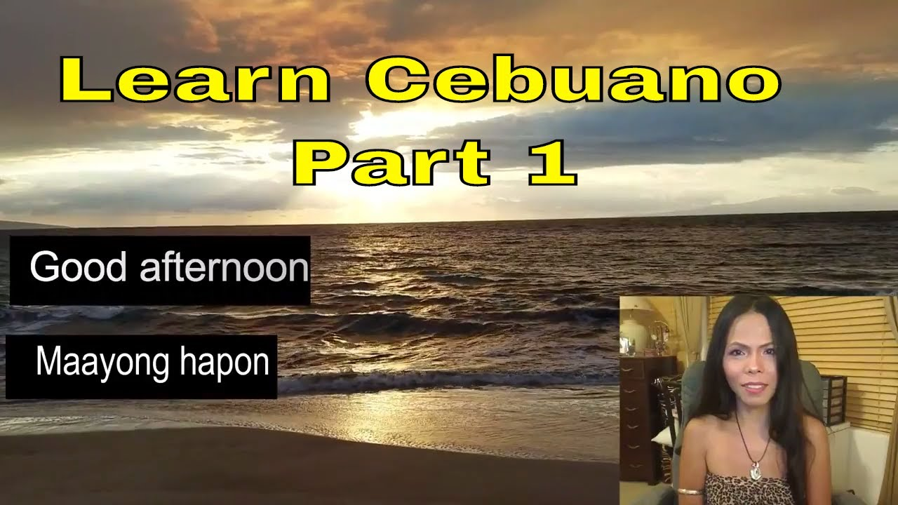 Learn Basic Cebuano Lesson 1 Introductions Greetings Youtube