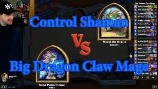 Big Dragon Claw Mage vs Control Shaman | Hearthstone