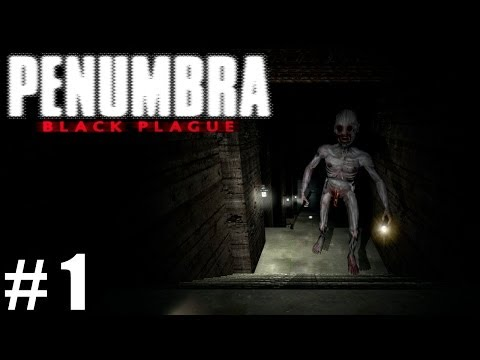 Penumbra Black Plague, Part 1: Return To Madness! (PC Gameplay / Walkthrough)