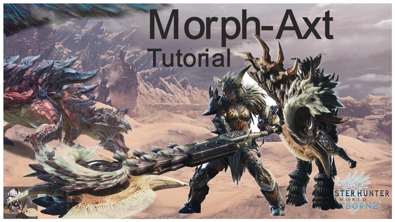 Mhw Morph Axt Build