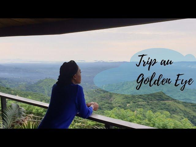 Trip au Golden Eye, plateau de Danyi