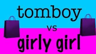 TOMBOY vs GIRLY GIRL: shopping | just tomboy things