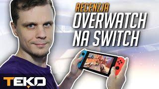 Overwatch na Nintendo Switch - Recenzja!