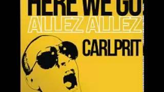 Here We Go (Allez Allez) - Carlpritt (Michael Mind Project) (Radio Edit) [HQ]