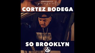Cortez - So Brooklyn (Casanova & Fabolous Freestyle)