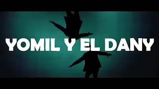 Yomil y El Dany 8th Feb. 2019
