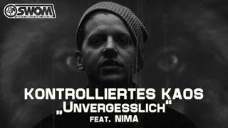 KONTROLLIERTES KAOS aka Nico Suave & Sleepwalker - Unvergesslich feat. Nima
