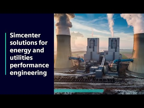 [simcenter-solutions]-for-energy-and-utilities-performance-engineering
