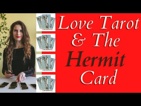 Love Tarot And The Hermit Card ❤ The Seeker Of Truth And Wisdom