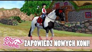 Star Stable    Zapowiedź nowych koni!    Trakeny
