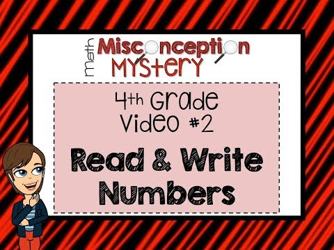 Math Misconception Mystery - 4th Grade - FREEBIE Lesson - Read and Write Numbers