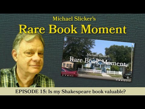 Rare Book Moment 15: Is my Shakespeare book valuable?