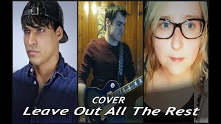 Linkin Park Leave Out All The Rest COVER
